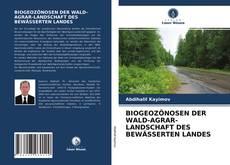Copertina di BIOGEOZÖNOSEN DER WALD-AGRAR-LANDSCHAFT DES BEWÄSSERTEN LANDES