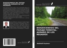 Portada del libro de BIOGEOCENOSIS DEL PAISAJE FORESTAL-AGRARIO DE LOS REGADÍOS
