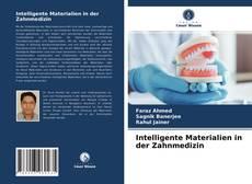 Bookcover of Intelligente Materialien in der Zahnmedizin