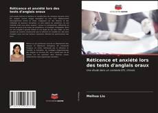 Couverture de Réticence et anxiété lors des tests d'anglais oraux
