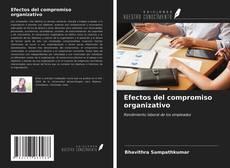 Bookcover of Efectos del compromiso organizativo
