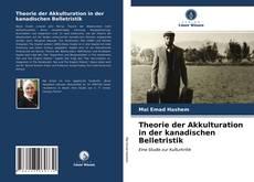 Bookcover of Theorie der Akkulturation in der kanadischen Belletristik