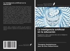 Bookcover of La inteligencia artificial en la educación