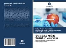 Bookcover of Chemische Abfälle tierischen Ursprungs