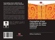Couverture de Conception d'une collection de robes modernes en tissu national