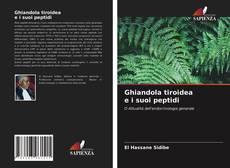 Ghiandola tiroidea e i suoi peptidi kitap kapağı