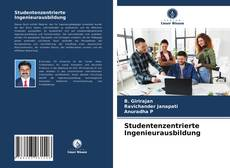 Обложка Studentenzentrierte Ingenieurausbildung