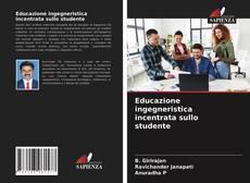 Bookcover of Educazione ingegneristica incentrata sullo studente