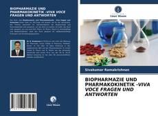 Bookcover of BIOPHARMAZIE UND PHARMAKOKINETIK -VIVA VOCE FRAGEN UND ANTWORTEN