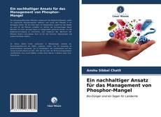 Capa do livro de Ein nachhaltiger Ansatz für das Management von Phosphor-Mangel