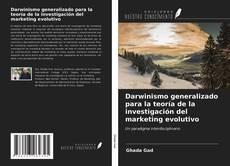 Couverture de Darwinismo generalizado para la teoría de la investigación del marketing evolutivo