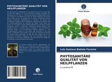 Bookcover of PHYTOSANITÄRE QUALITÄT VON HEILPFLANZEN