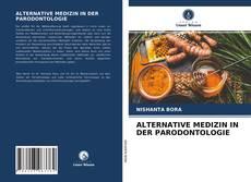 Bookcover of ALTERNATIVE MEDIZIN IN DER PARODONTOLOGIE