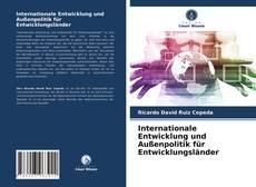 Bookcover of Internationale Entwicklung und Außenpolitik für Entwicklungsländer