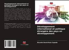 Copertina di Développement international et politique étrangère des pays en développement