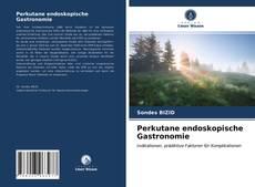 Bookcover of Perkutane endoskopische Gastronomie