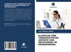 Bookcover of KLINISCHE UND THERAPEUTISCHE ASPEKTE VON BRUSTKREBS IM KRANKENHAUS