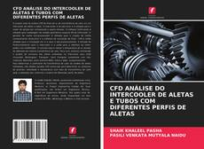 Copertina di CFD ANÁLISE DO INTERCOOLER DE ALETAS E TUBOS COM DIFERENTES PERFIS DE ALETAS