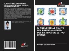 IL RUOLO DELLE PIANTE NEL FUNZIONAMENTO DEL SISTEMA DIGESTIVO UMANO的封面