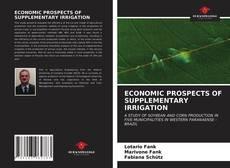 Capa do livro de ECONOMIC PROSPECTS OF SUPPLEMENTARY IRRIGATION