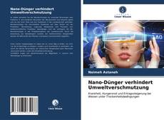 Buchcover von Nano-Dünger verhindert Umweltverschmutzung