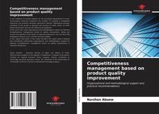 Borítókép a  Competitiveness management based on product quality improvement - hoz