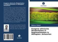 Borítókép a  Exogene ethnische Minderheiten in Regionalstaaten in Äthiopien: Antworten - hoz