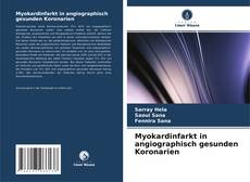 Capa do livro de Myokardinfarkt in angiographisch gesunden Koronarien