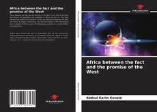 Borítókép a  Africa between the fact and the promise of the West - hoz
