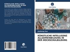 Capa do livro de KÜNSTLICHE INTELLIGENZ ALLGEMEINBILDUNG IN DER HOCHSCHULBILDUNG