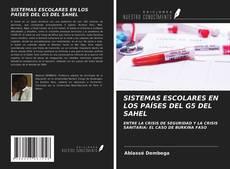 Bookcover of SISTEMAS ESCOLARES EN LOS PAÍSES DEL G5 DEL SAHEL