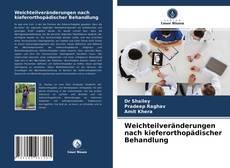 Capa do livro de Weichteilveränderungen nach kieferorthopädischer Behandlung