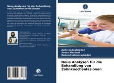 Capa do livro de Neue Analysen für die Behandlung von Zahnknochenläsionen