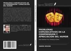 Capa do livro de PROBLEMAS COMUNICATIVOS EN LA COMPRENSIÓN Y APRECIACIÓN DEL HUMOR