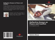 Borítókép a  Reflective Essays on Peace and Conflict - hoz