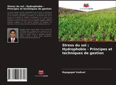 Buchcover von Stress du sol ; Hydrophobie - Principes et techniques de gestion