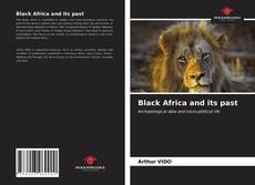 Portada del libro de Black Africa and its past