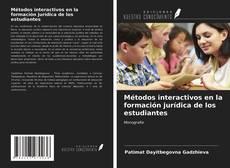 Portada del libro de Métodos interactivos en la formación jurídica de los estudiantes