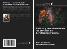 Capa do livro de Análisis y conocimiento de los procesos de Certificación Forestal