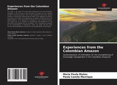 Borítókép a  Experiences from the Colombian Amazon - hoz