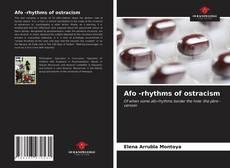 Borítókép a  Afo -rhythms of ostracism - hoz