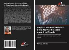 Portada del libro de Impatti socio-economici della tratta di esseri umani in Etiopia