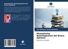 Couverture de Phonetische Desintegration bei Broca-Aphasie