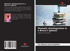 Portada del libro de Phonetic disintegration in a Broca's aphasic