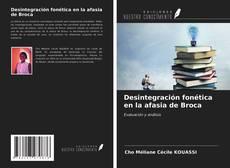 Desintegración fonética en la afasia de Broca kitap kapağı