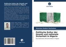 Borítókép a  Politische Kultur der Gewalt und nationale Sicherheit in Nigeria - hoz