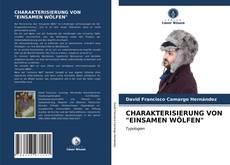 """Bookcover of CHARAKTERISIERUNG VON """"EINSAMEN WÖLFEN"""""""