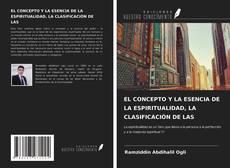 Capa do livro de EL CONCEPTO Y LA ESENCIA DE LA ESPIRITUALIDAD, LA CLASIFICACIÓN DE LAS