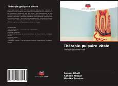 Borítókép a  Thérapie pulpaire vitale - hoz