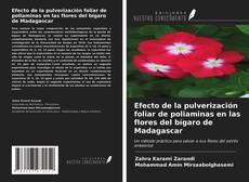 Bookcover of Efecto de la pulverización foliar de poliaminas en las flores del bígaro de Madagascar